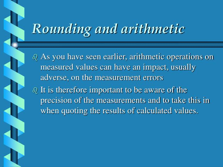 Rounding and arithmetic