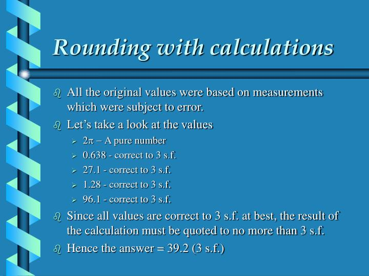 Rounding with calculations