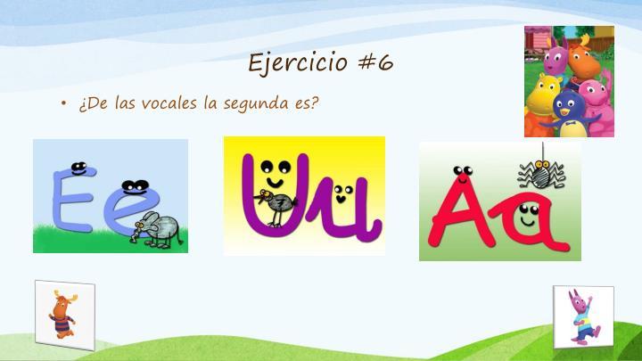 Ejercicio #6