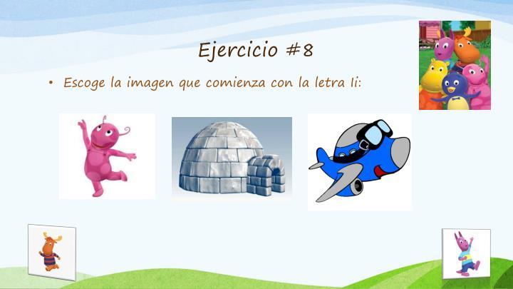 Ejercicio #8