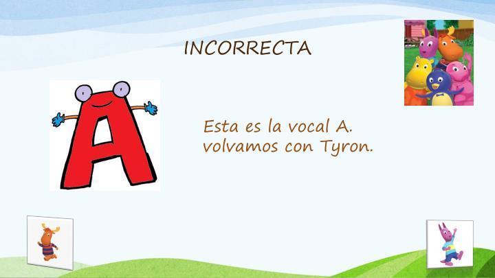 INCORRECTA