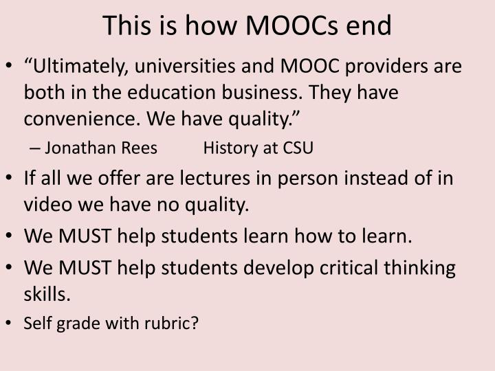 This is how MOOCs end