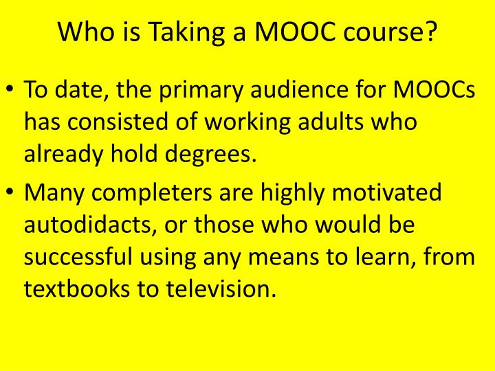 Who is Taking a MOOC course?