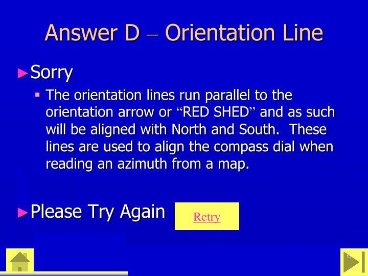 Answer D