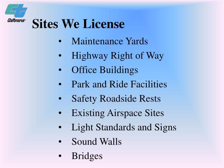 Sites We License
