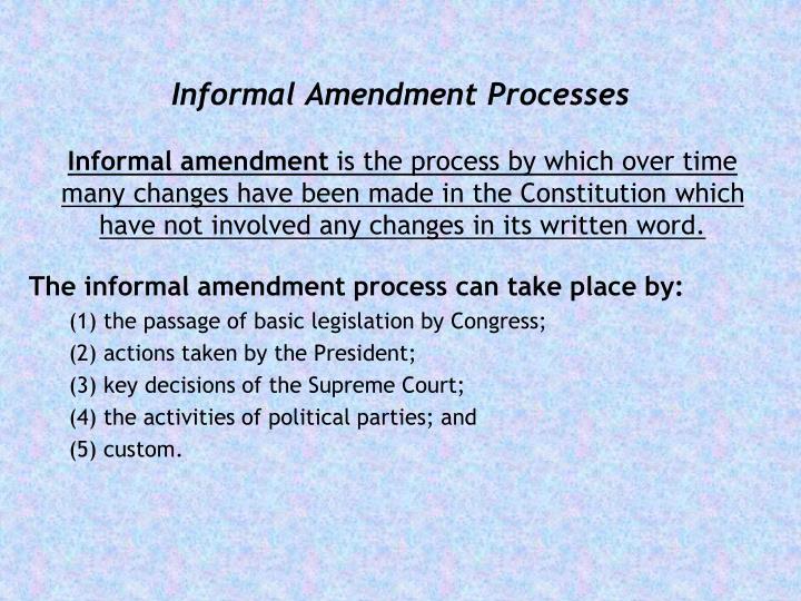 Informal Amendment Processes