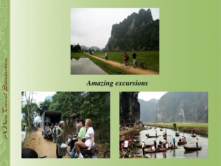 Amazing excursions