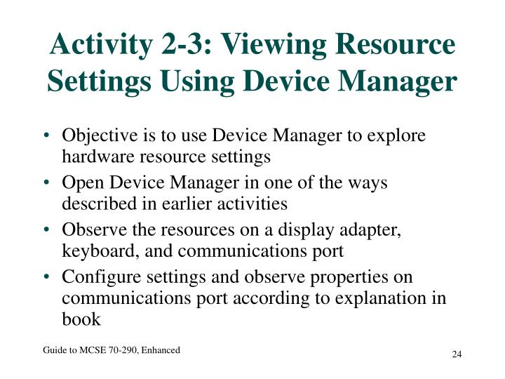 Activity 2-3: Viewing Resource Settings Using Device Manager