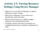 activity 2 3 viewing resource settings using device manager