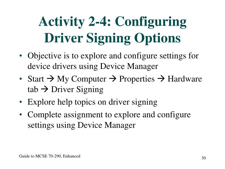 Activity 2-4: Configuring Driver Signing Options