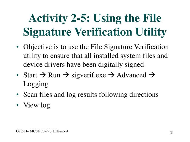 Activity 2-5: Using the File Signature Verification Utility