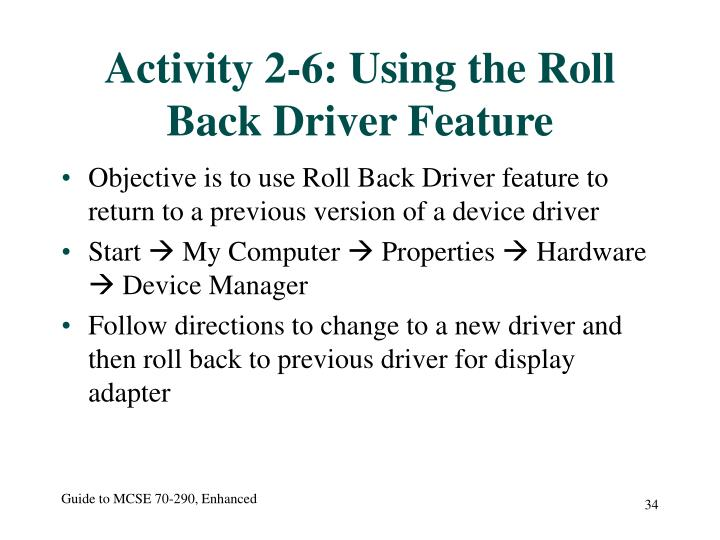 Activity 2-6: Using the Roll Back Driver Feature