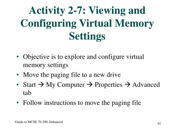 Activity 2-7: Viewing and Configuring Virtual Memory Settings
