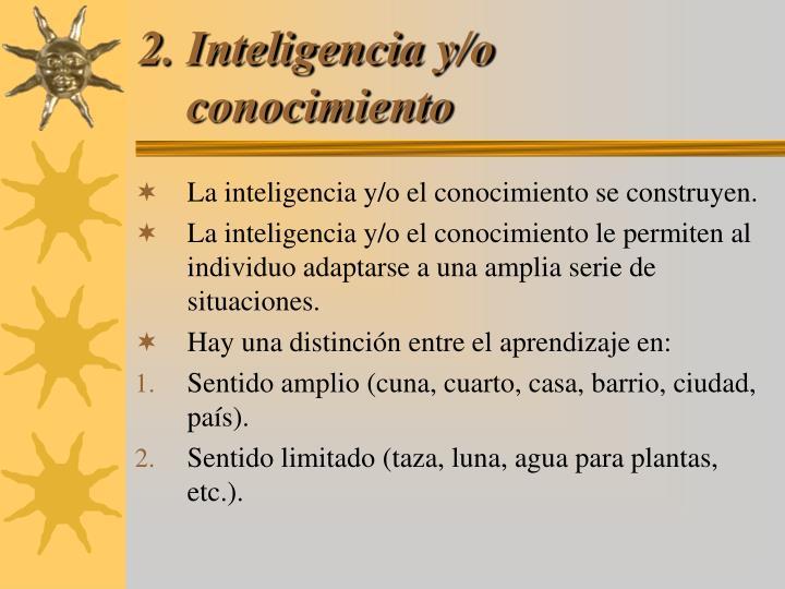 2. Inteligencia y/o