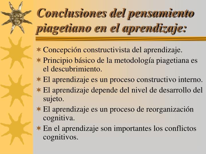 Conclusiones del pensamiento piagetiano en el aprendizaje: