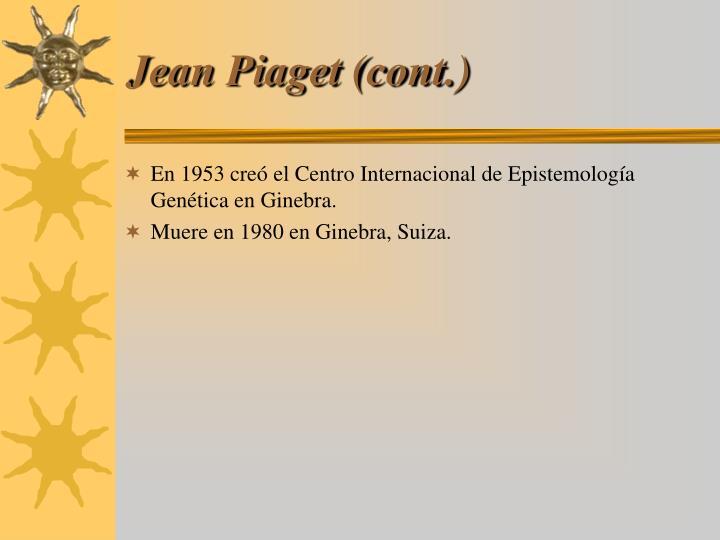Jean Piaget (cont.)