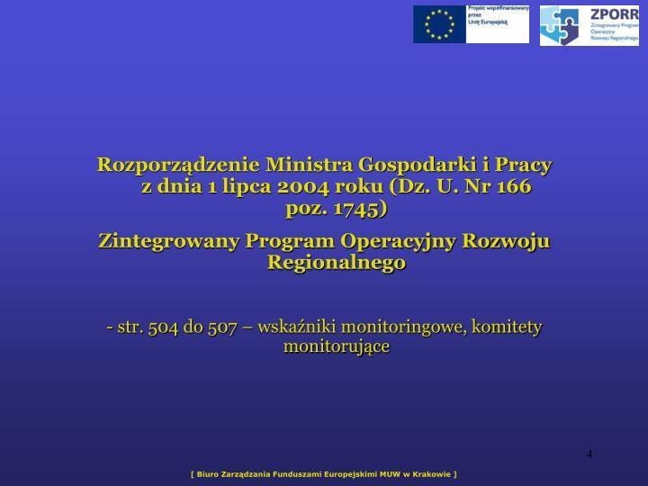 Rozporzdzenie Ministra Gospodarki i Pracy z dnia 1 lipca 2004 roku (Dz. U. Nr 166 poz. 1745)
