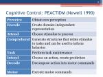 cognitive control peactidm newell 1990