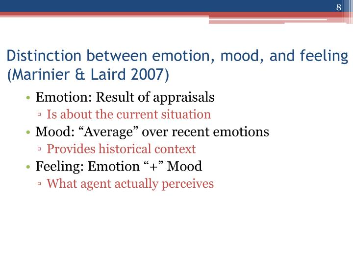 Emotion: Result of appraisals
