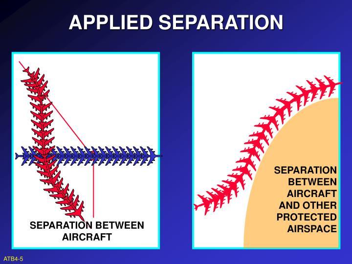 SEPARATION BETWEEN AIRCRAFT