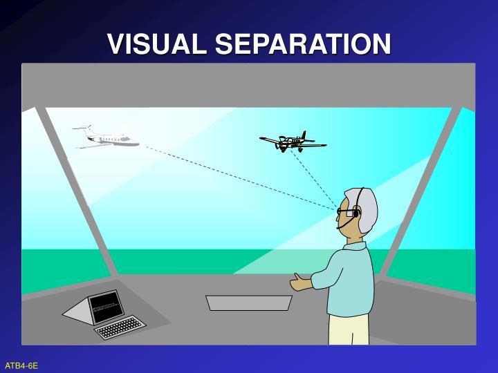 VISUAL SEPARATION