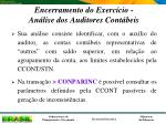 encerramento do exerc cio an lise dos auditores cont beis1