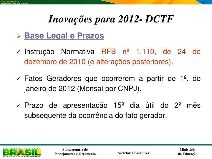 Inovações para 2012- DCTF