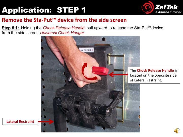Application:  STEP 1