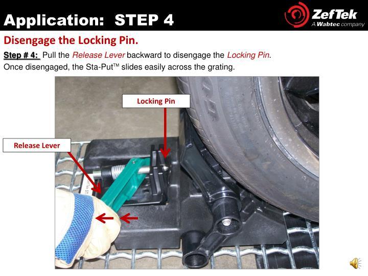 Application:  STEP 4