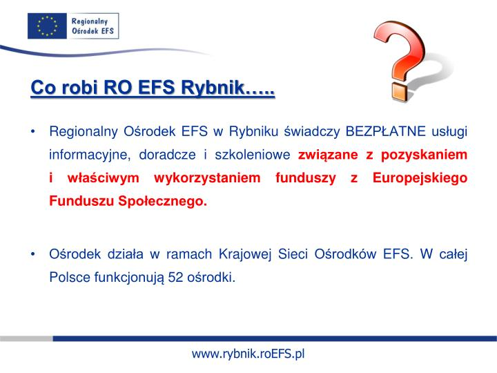 Co robi RO EFS Rybnik…..