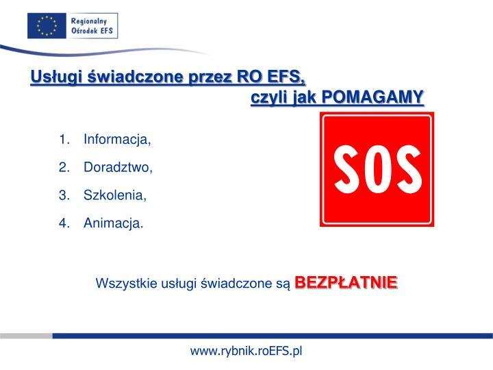 Usługi świadczone przez RO EFS,