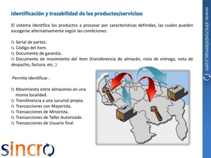 Identificación y trazabilidad de los productos/servicios: