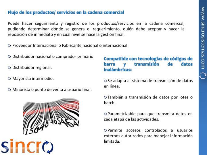 Flujo de los productos/ servicios en la cadena comercial