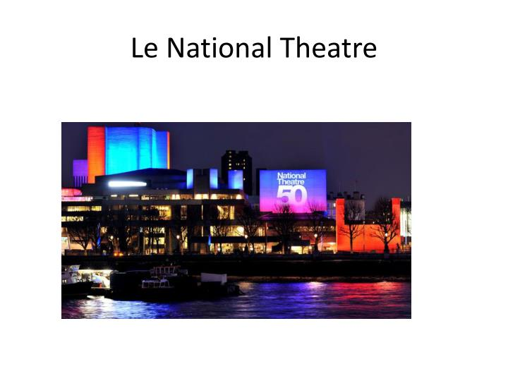 Le National Theatre