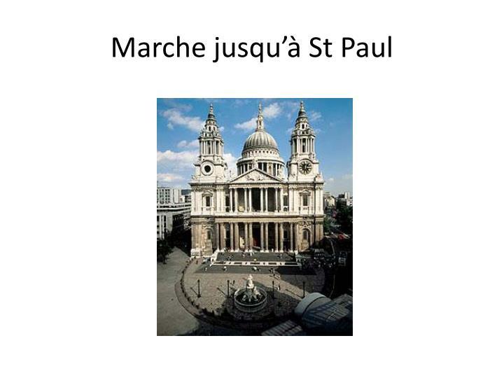 Marche jusqu'à St Paul