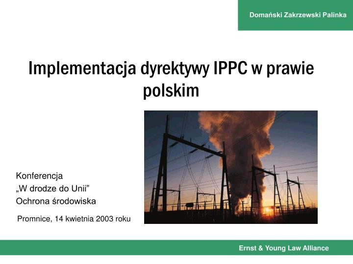 Implementacja dyrektywy IPPC w prawie polskim