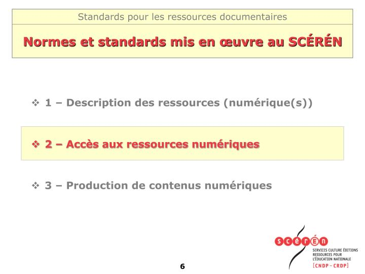 Normes et standards mis en œuvre au SCÉRÉN