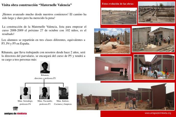 Fotos evolución de las obras: