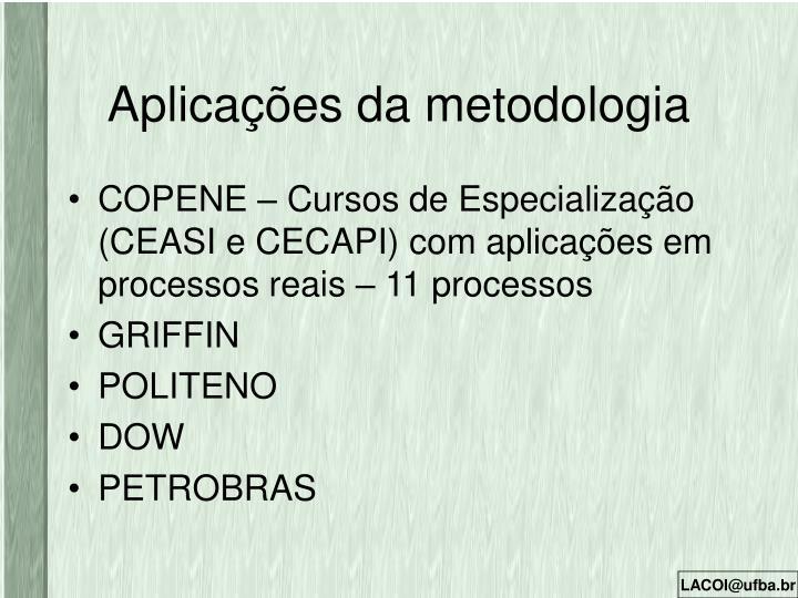 Aplicações da metodologia