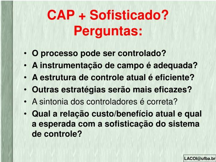 CAP + Sofisticado?
