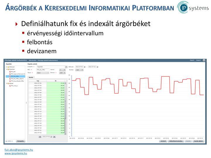 Árgörbék a Kereskedelmi Informatikai Platformban
