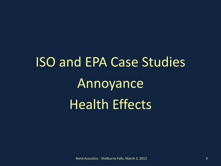 ISO and EPA Case Studies