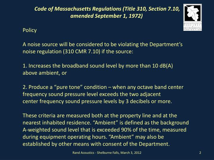 Code of Massachusetts Regulations (Title 310, Section 7.10, amended September 1, 1972)