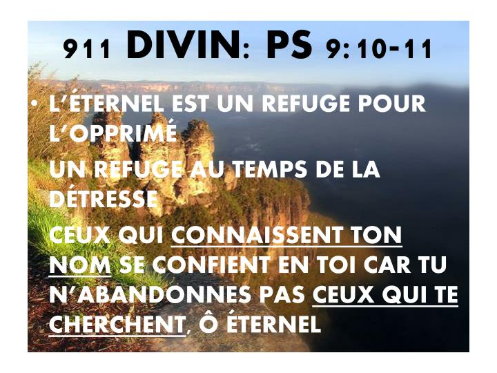 911 DIVIN: PS 9:10-11