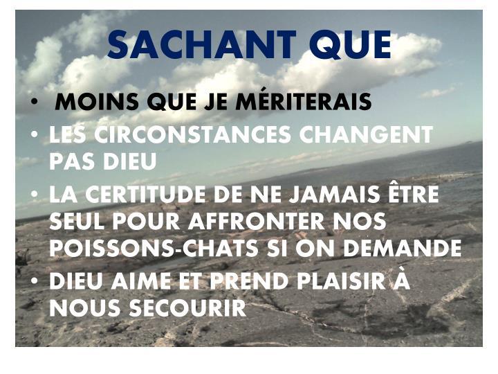 SACHANT QUE