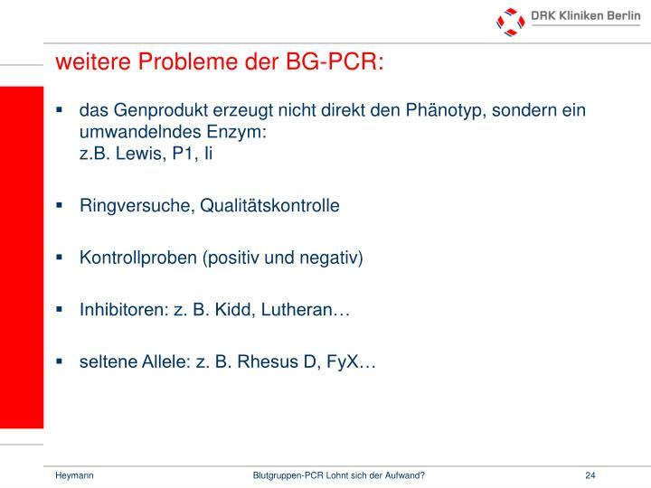 weitere Probleme der BG-PCR:
