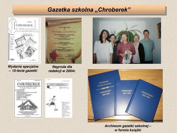 "Gazetka szkolna ""Chroberek"""