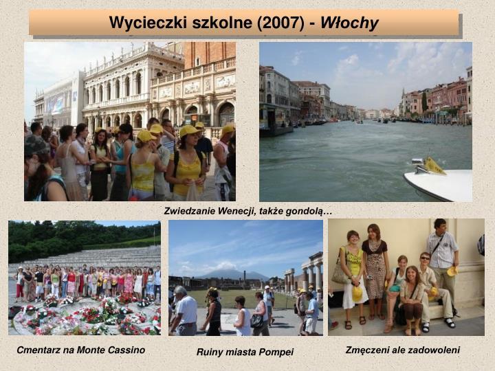 Wycieczki szkolne (2007) -