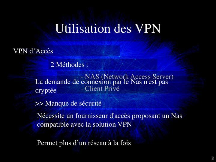 Utilisation des VPN