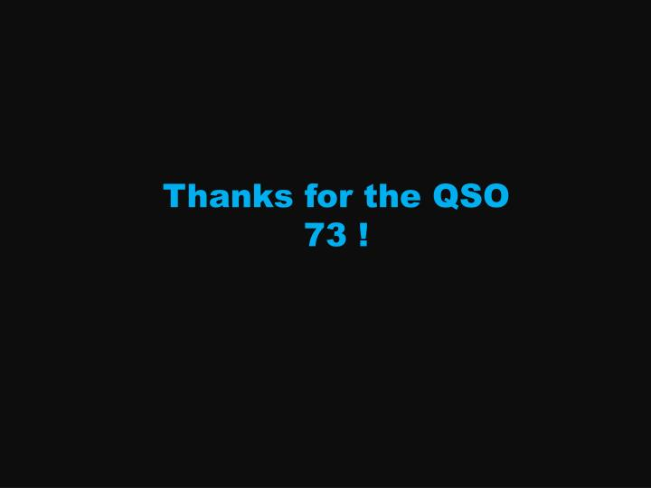 Thanks for the QSO